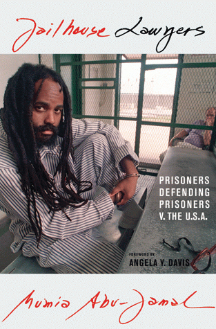 """The cover of Mumia's new book, """"Jailhouse Lawyers"""" - highly recommended!"""