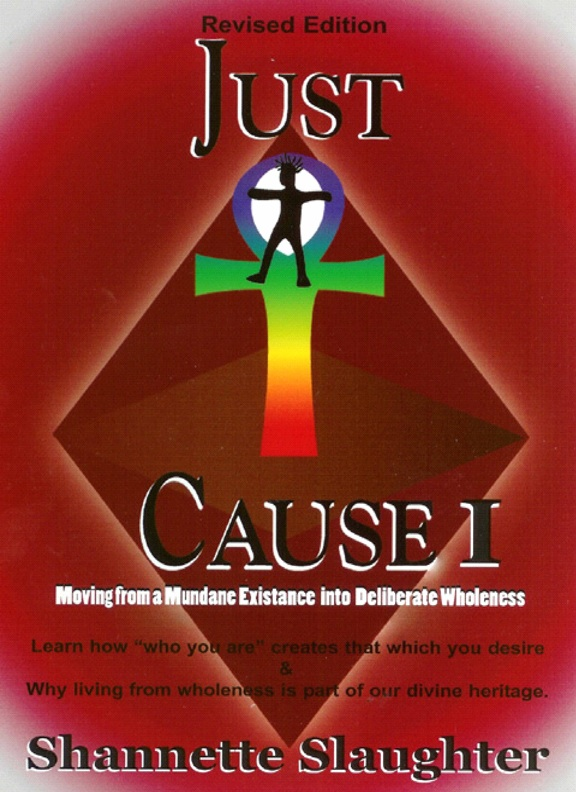 Just-Cause-I-by-Shannette-Slaughter-cover-web, The teaching of a nation: an interview with author and Alkebulan Books owner Shannette Slaughter, Local News & Views