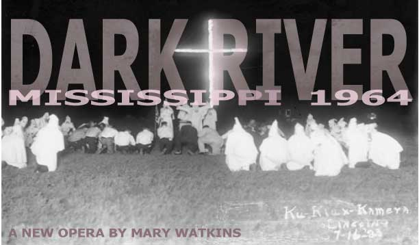 Dark-River-Mississippi-1964-opera-by-Mary-Watkins, Wanda's Picks for November, Culture Currents