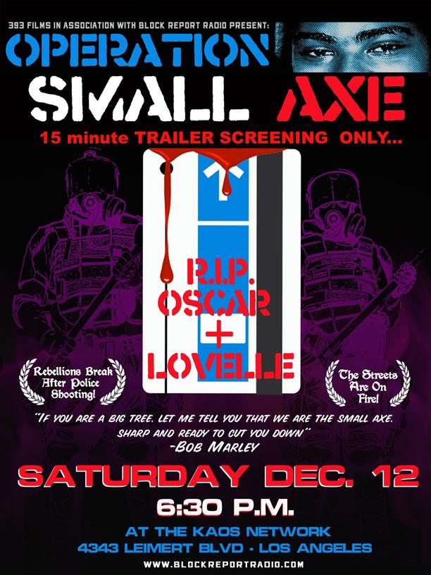 Operation-Small-Axe-LA-121209, JR brings Justice for Oscar Grant Campaign to LA Saturday, Local News & Views
