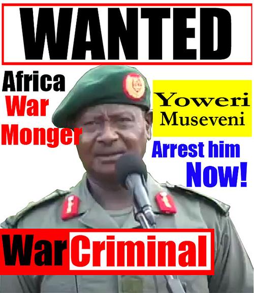 Ugandan-President-Yoweri-K.-Museveni-Wanted-poster-by-FreeUganda.Wordpress.com_, John Prendergast's selective outrage at African crimes, World News & Views
